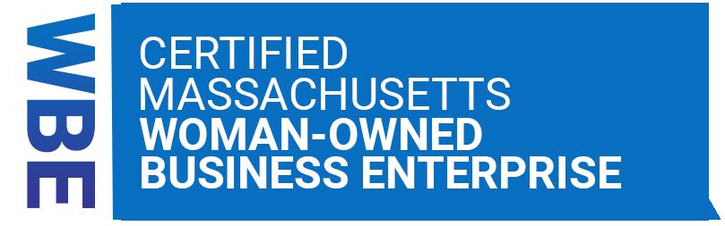 Certified Massachusetts Woman-Owned Business Enterprise